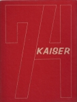 Kaiser '74 Yearbook - Selected Pages